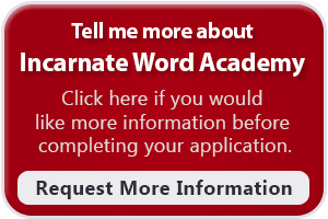 Incarnate Word Academy Addmissions Request for Information Form